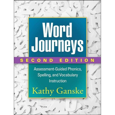 Word Journeys, Second Edition - 2nd Edition by  Kathy Ganske (Paperback) - image 1 of 1