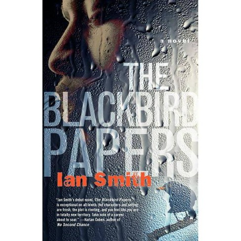 The Blackbird Papers - by  Ian Smith (Paperback) - image 1 of 1