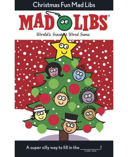 Christmas Fun Mad Libs (Deluxe) (Paperback) (Roger Price & Leonard Stern) - image 1 of 1