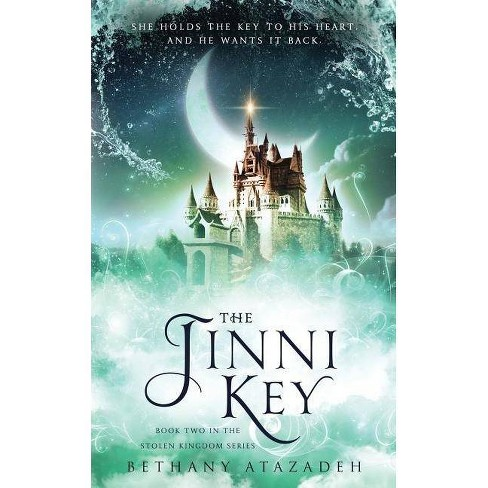 The Jinni Key - (The Stolen Kingdom) by  Bethany Atazadeh (Paperback) - image 1 of 1