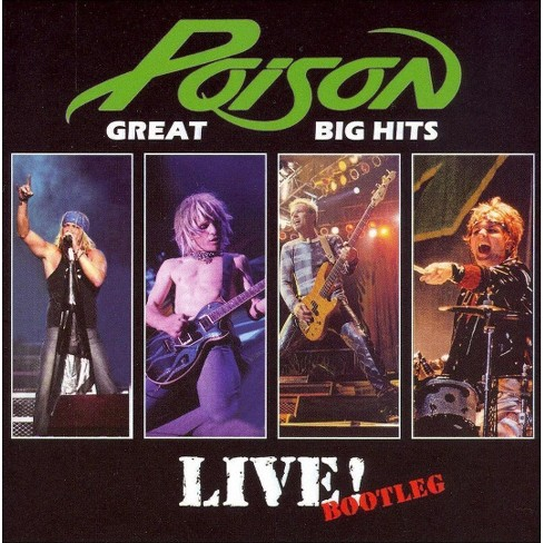 Poison - Great Big Hits: Live Bootleg (CD) - image 1 of 1