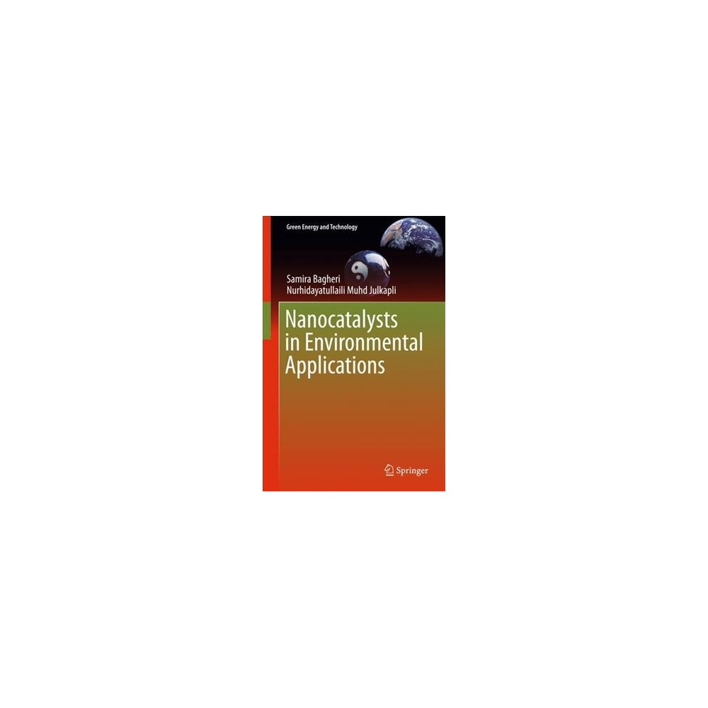 Nanocatalysts in Environmental Applications - (Hardcover)