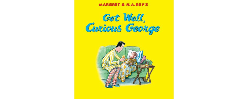HOUGHTON MIFFLIN Get Well, Curious George (School And Lib...