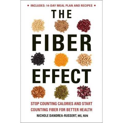 The Fiber Effect - by  Nichole Dandrea-Russert (Paperback)
