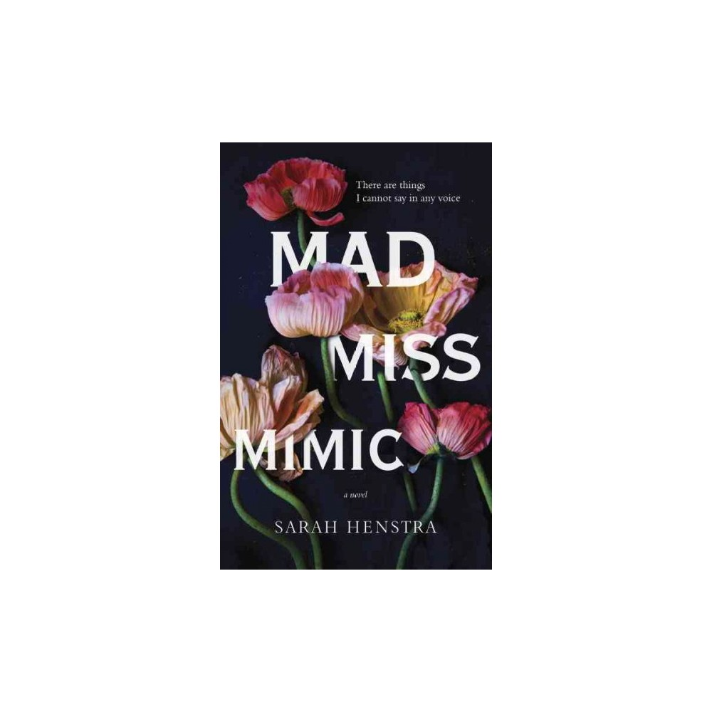 Mad Miss Mimic (Paperback) (Sarah Henstra)