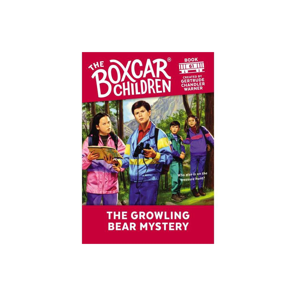 The Growling Bear Mystery Boxcar Children Mysteries Paperback