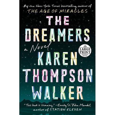 The Dreamers - by  Karen Thompson Walker (Paperback) - image 1 of 1