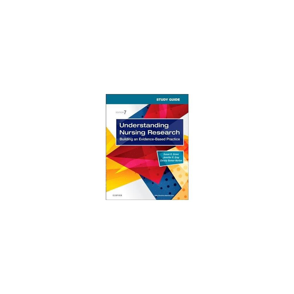 Understanding Nursing Research : Building an Evidence-based Practice - 7 Stg (Paperback)