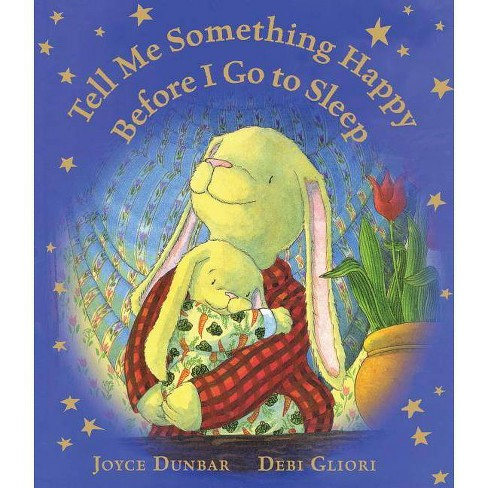 Tell Me Something Happy Before I Go to Sleep (Lap Board Book) - (Lullaby Lights) by  Joyce Dunbar - image 1 of 1