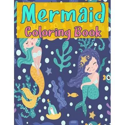 Mermaid Coloring Book for Kids - by  Daniel Aquila (Paperback)