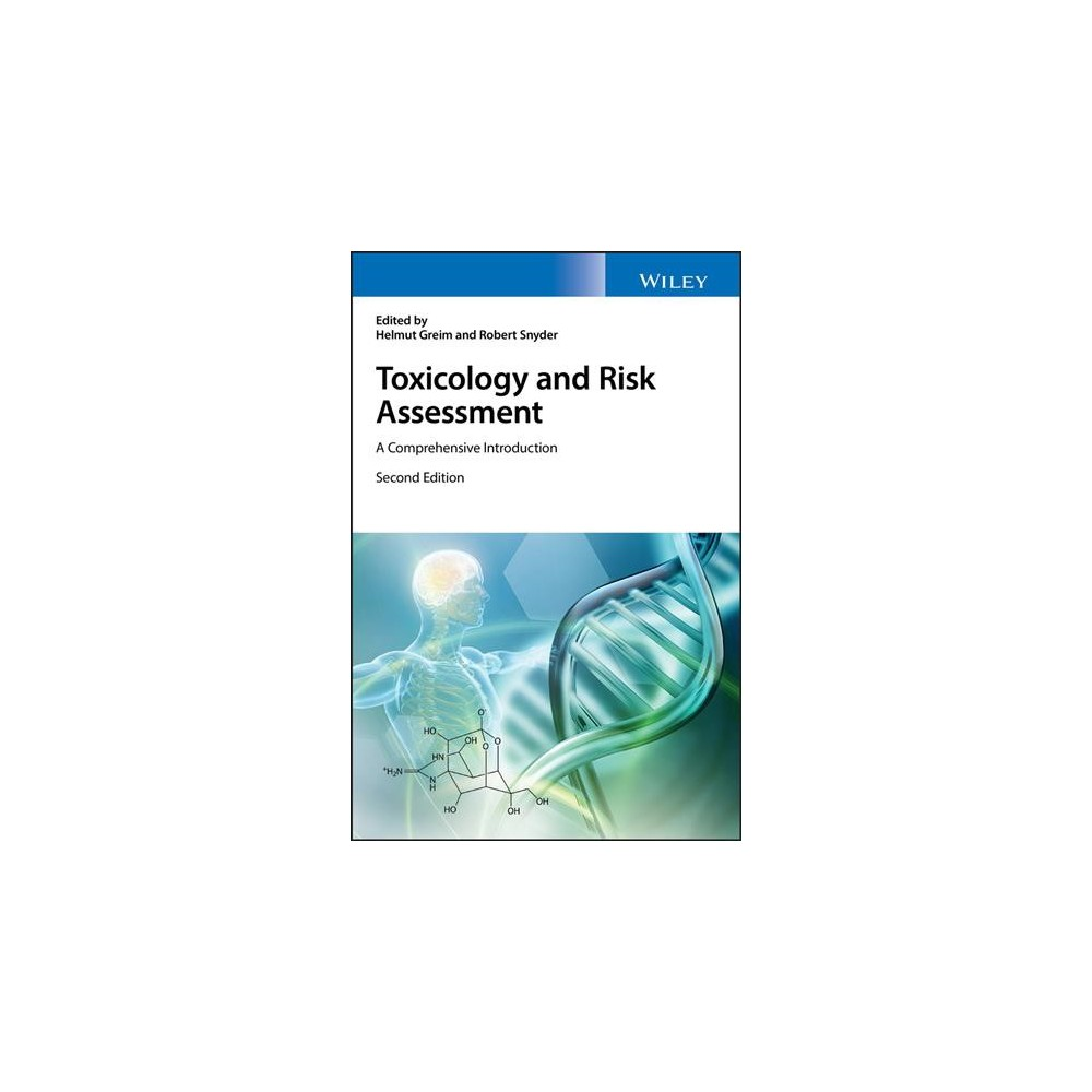 Toxicology and Risk Assessment : A Comprehensive Introduction - 2 (Hardcover)
