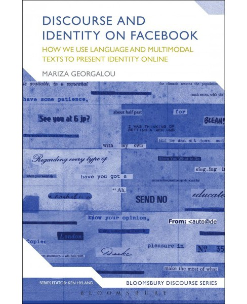 Discourse and Identity on Facebook -  (Bloomsbury Discourse) by Mariza Georgalou (Hardcover) - image 1 of 1