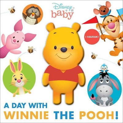 Disney Baby: A Day with Winnie the Pooh! - (Squeeze & Squeak)by Maggie Fischer (Board Book)