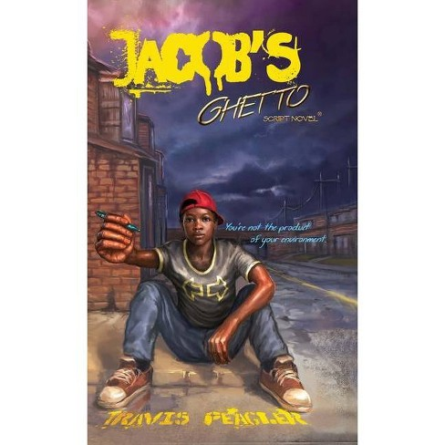 Jacob's Ghetto - by  Travis Peagler (Hardcover) - image 1 of 1