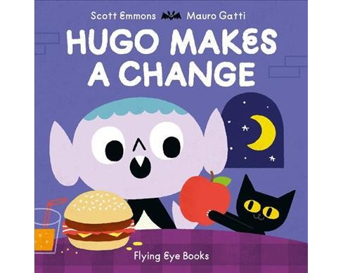 Hugo Makes a Change -  by Scott Emmons (Hardcover) - image 1 of 1