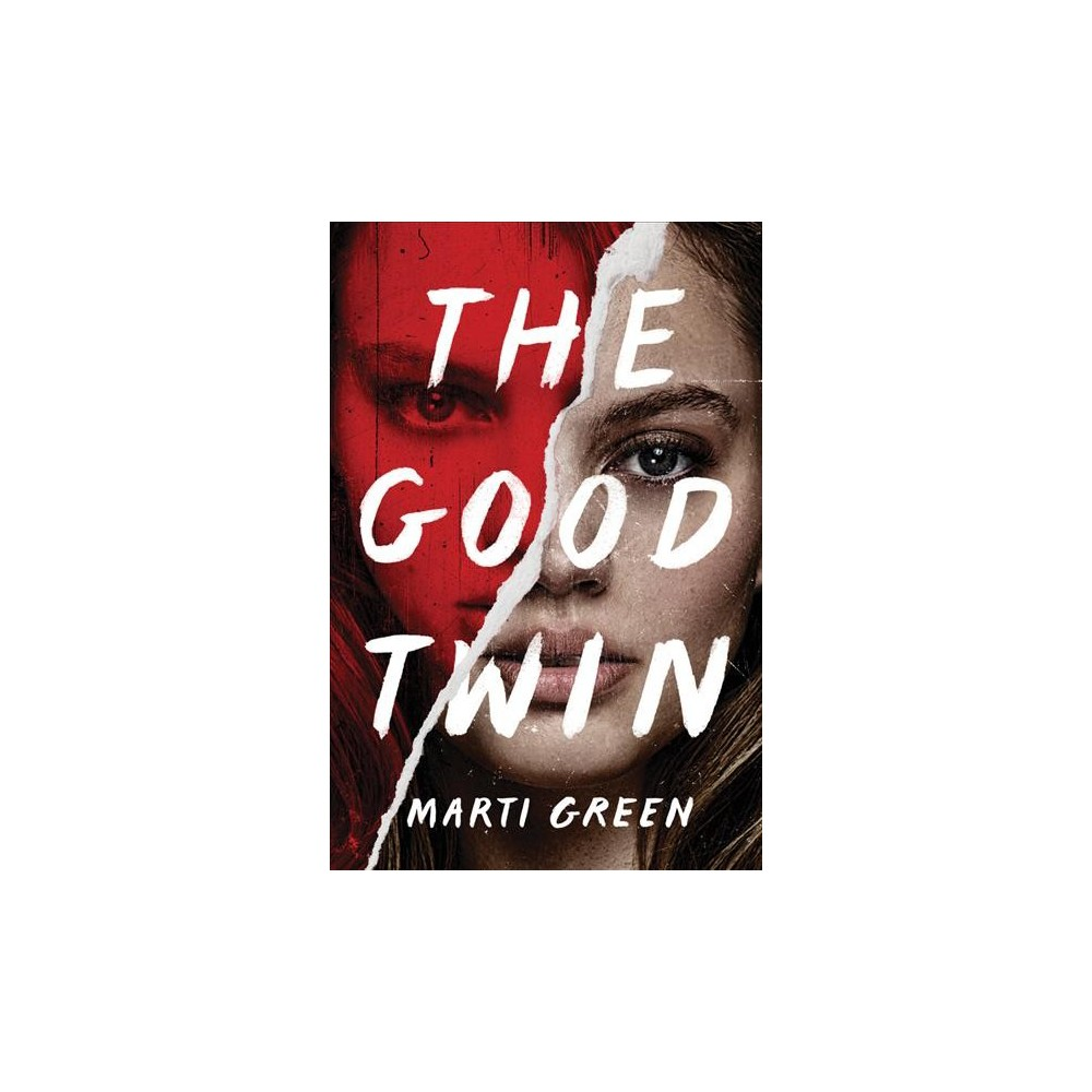 Good Twin - by Marti Green (Paperback)