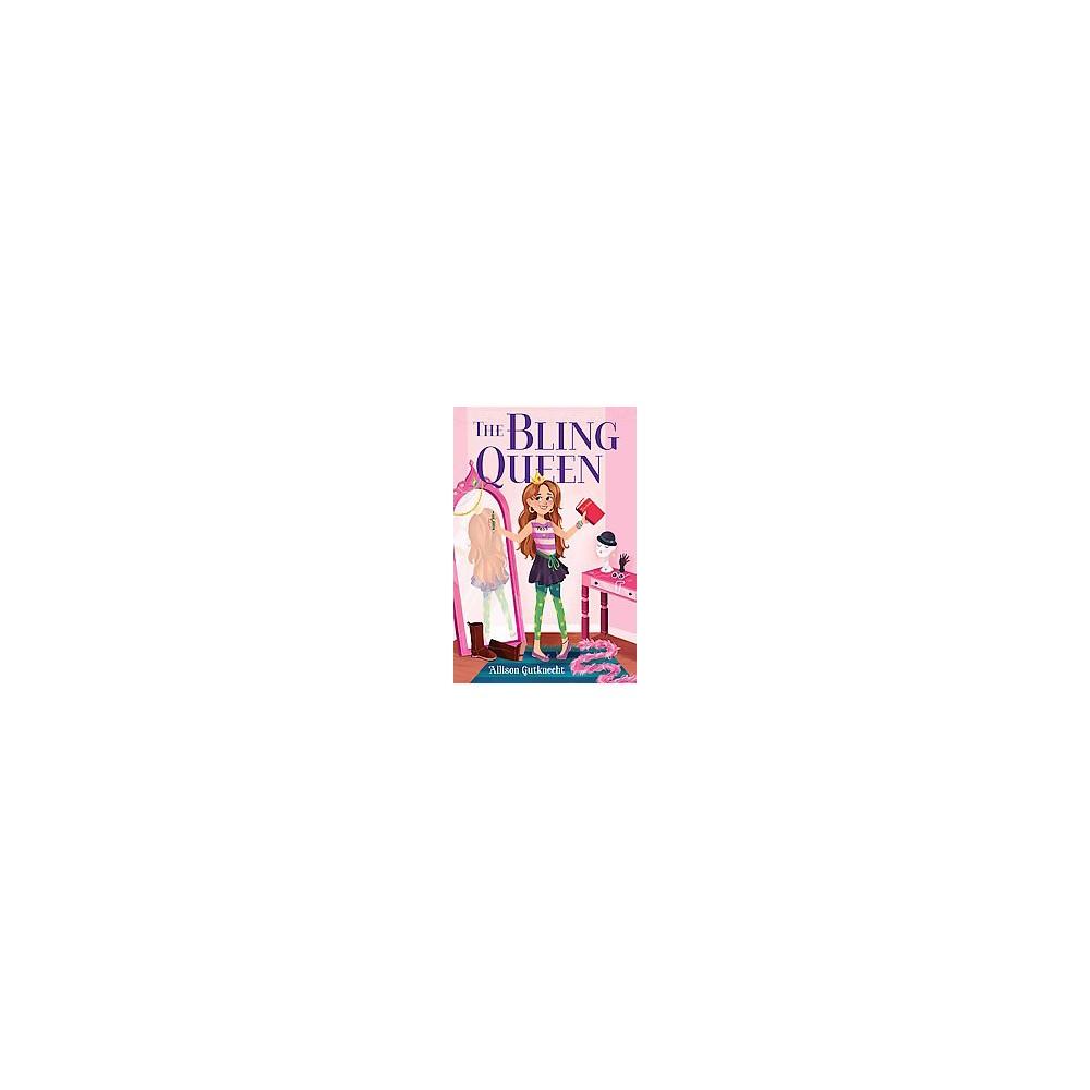 Bling Queen (Hardcover) (Allison Gutknecht)