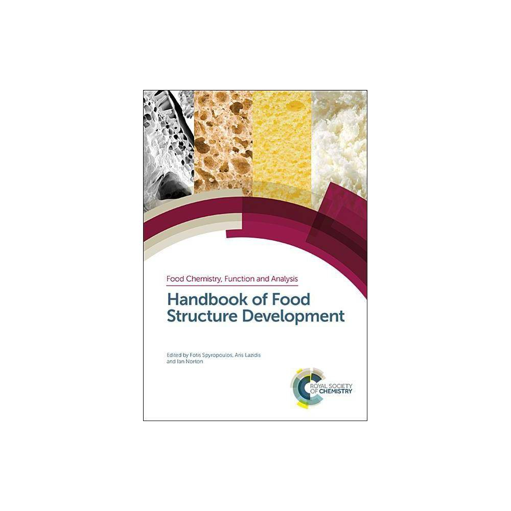 Handbook of Food Structure Development - (Food Chemistry, Function and Analysis) (Hardcover)