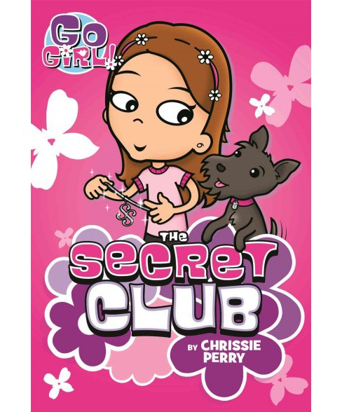Secret Club (Reprint) (Paperback) (Chrissie Perry) - image 1 of 1