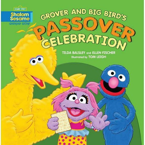 Grover and Big Bird's Passover Celebration - by  Tilda Balsley & Ellen Fischer (Paperback) - image 1 of 1