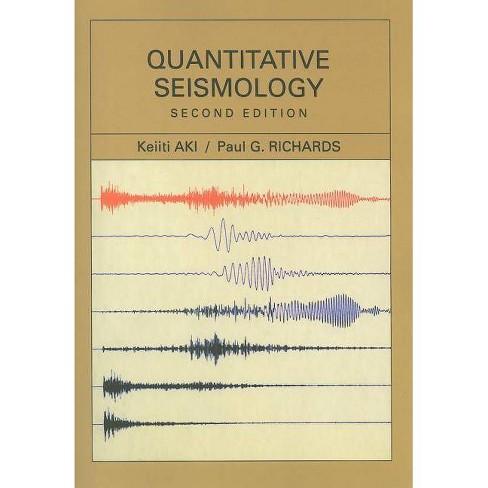 Quantitative Seismology - 2 Edition by  Keiiti Aki & Paul G Richards (Paperback) - image 1 of 1