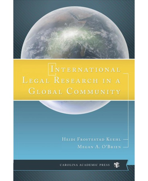 International Legal Research in a Global Community -  Reprint (Paperback) - image 1 of 1