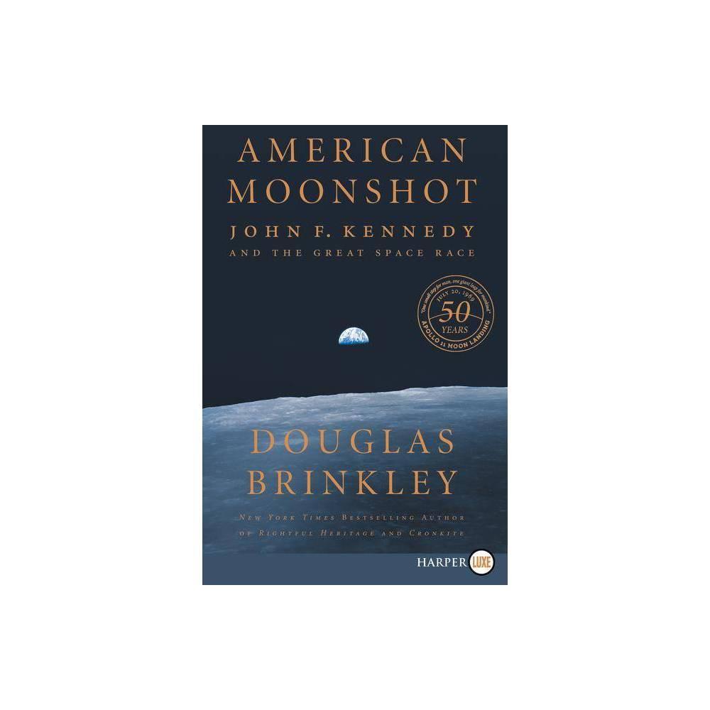 American Moonshot Large Print By Douglas Brinkley Paperback