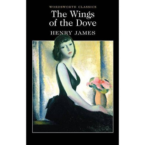 The Wings of the Dove - (Wordsworth Classics) by  Henry James (Paperback) - image 1 of 1