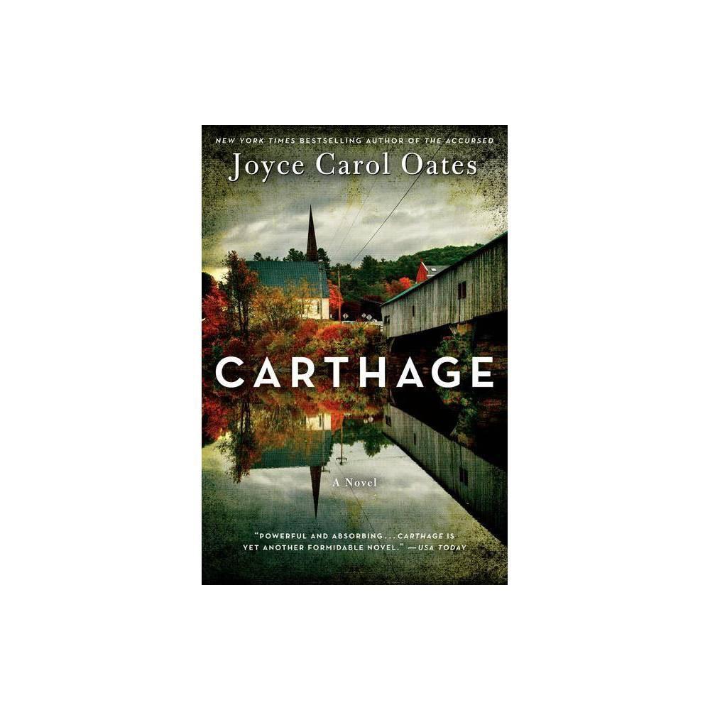 Carthage By Joyce Carol Oates Paperback