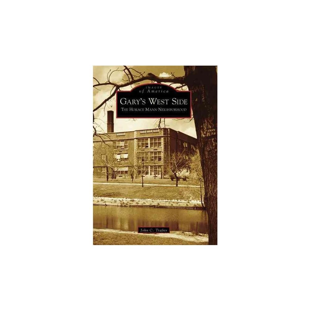 Gary's West Side: The Horace Mann Neighborhood
