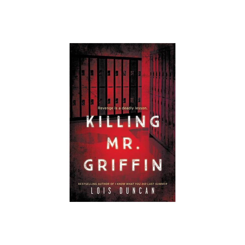 Killing Mr Griffin By Lois Duncan Paperback