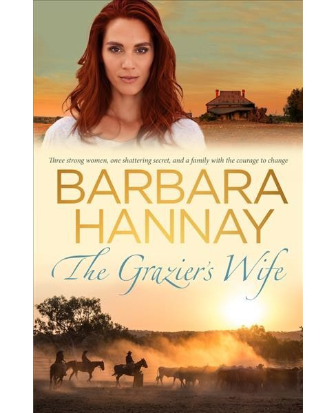 Grazier's Wife -  Reprint by Barbara Hannay (Paperback) - image 1 of 1