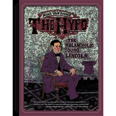 The Hypo - by  Noah Van Sciver (Hardcover) - image 1 of 1