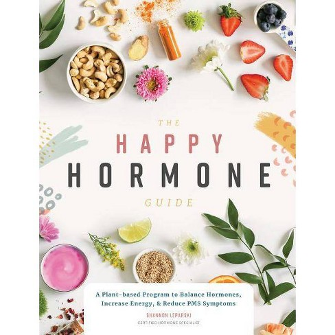 The Happy Hormone Guide - by  Shannon Leparski (Paperback) - image 1 of 1