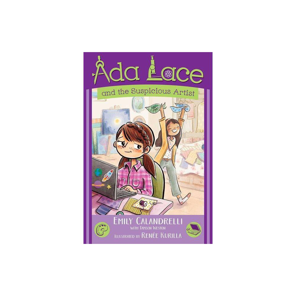 Ada Lace And The Suspicious Artist Volume 5 Ada Lace Adventure By Emily Calandrelli Hardcover