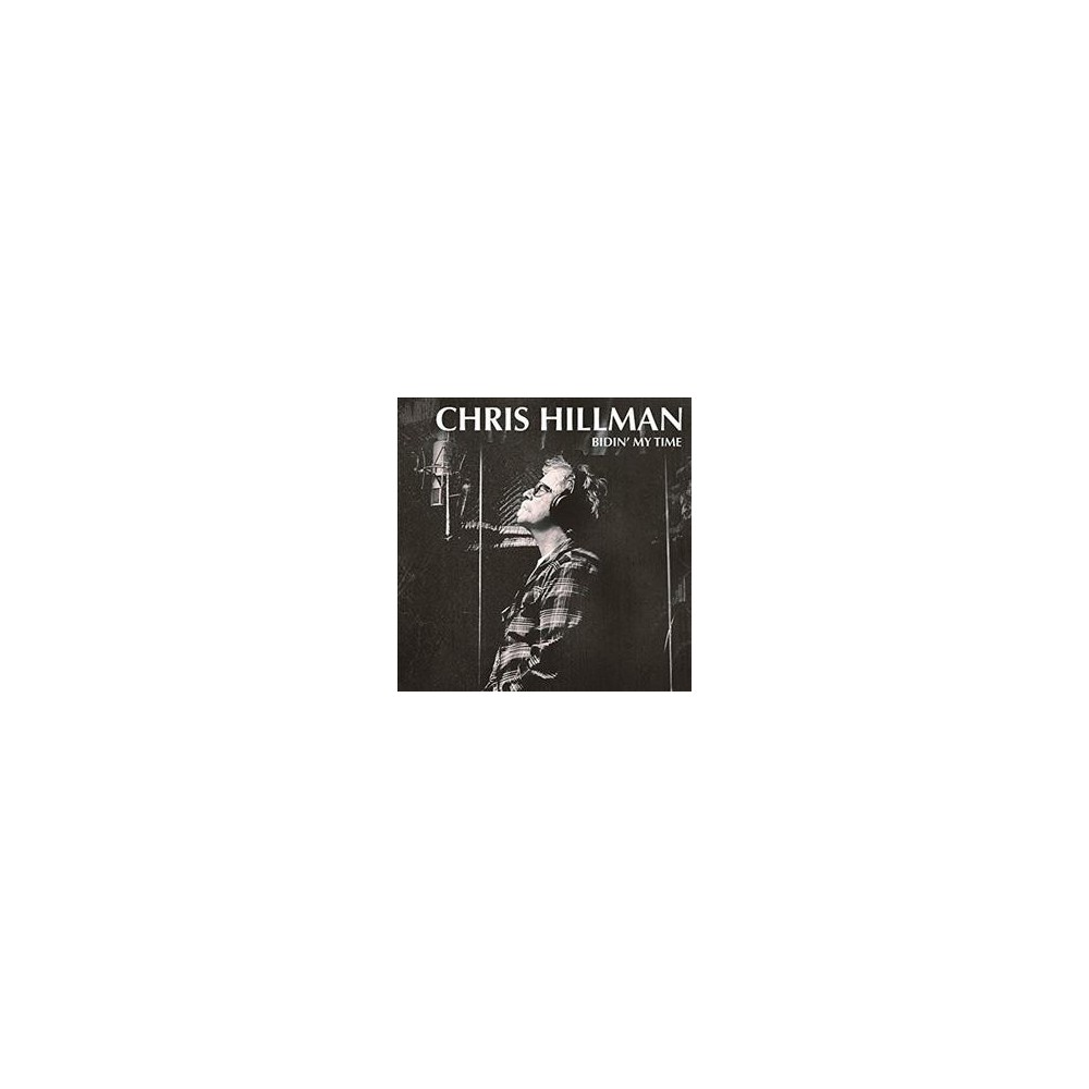 Chris Hillman - Bidin My Time (Vinyl)