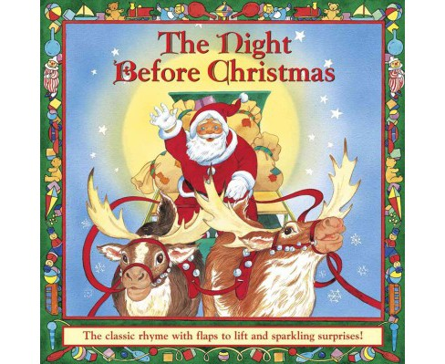 Night Before Christmas : The Classic Rhyme With Flaps to Lift and Sparkling Surprises! (Hardcover) - image 1 of 1