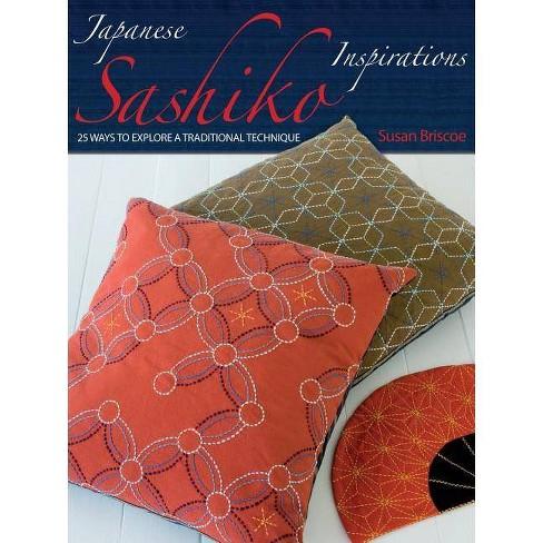 Japanese Sashiko Inspirations - by  Susan Briscoe (Paperback) - image 1 of 1