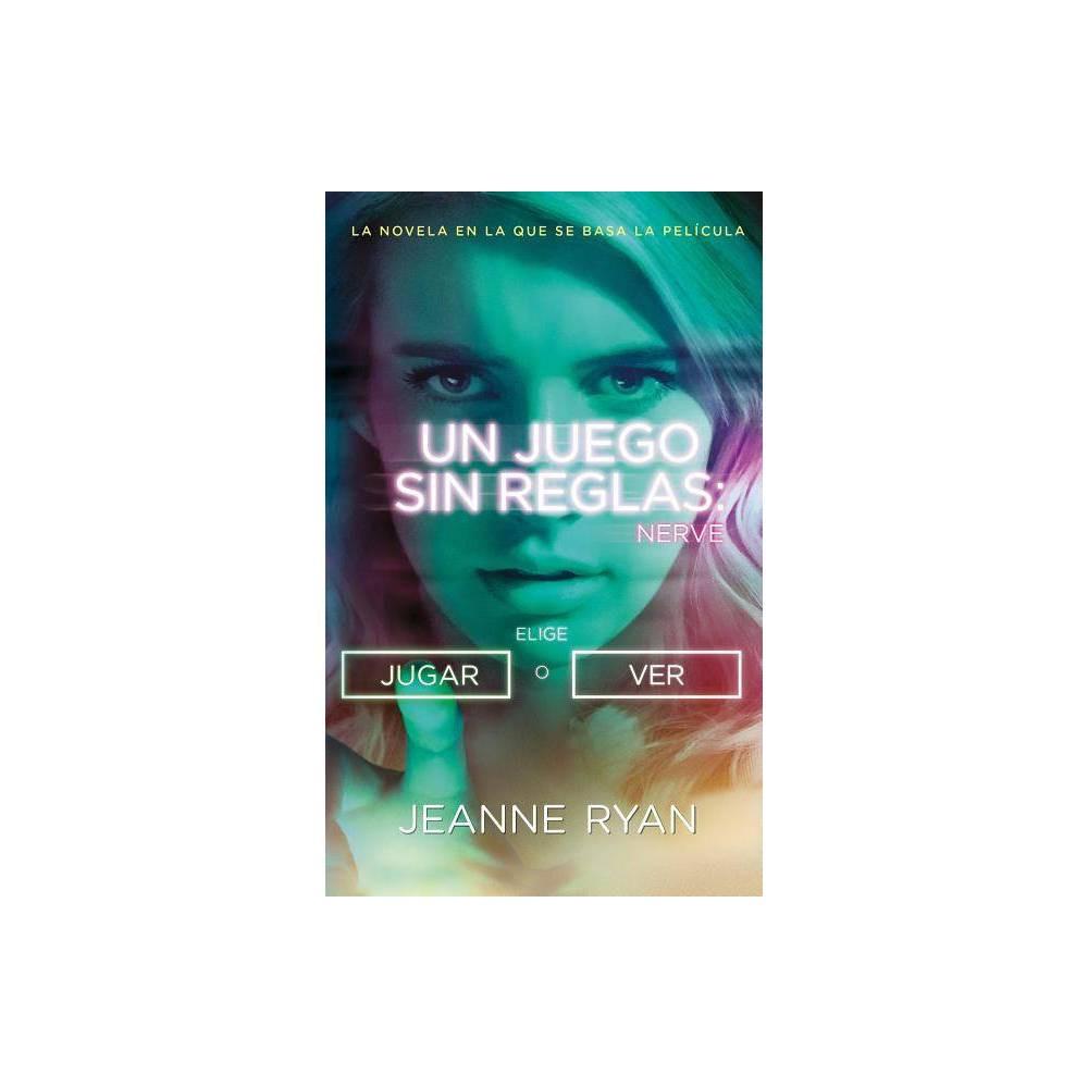 Nerve Un Juego Sin Reglas Mti By Jeanne Ryan Paperback