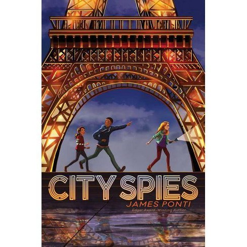 City Spies - by  James Ponti (Hardcover) - image 1 of 1