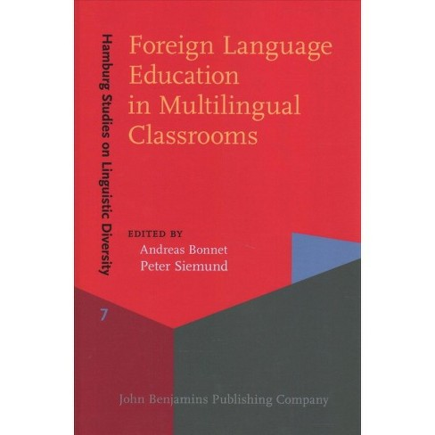 Foreign Language Education in Multilingual Classrooms -  (Hardcover) - image 1 of 1