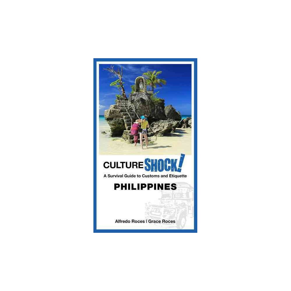 Cultureshock! Philippines : A Survival Guide to Customs and Etiquette (Paperback) (Alfredo Roces & Grace