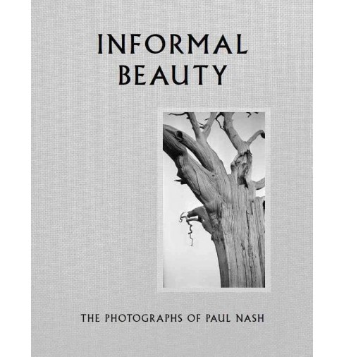 Informal Beauty : The Photographs of Paul Nash (Hardcover) (Simon Grant) - image 1 of 1