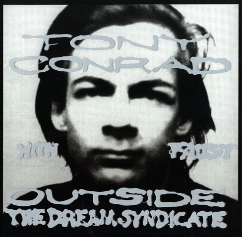 Tony conrad - Outside the dream syndicate (Vinyl) - image 1 of 1