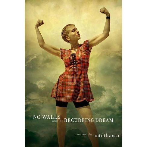 No Walls and the Recurring Dream - by  Ani Difranco (Hardcover) - image 1 of 1