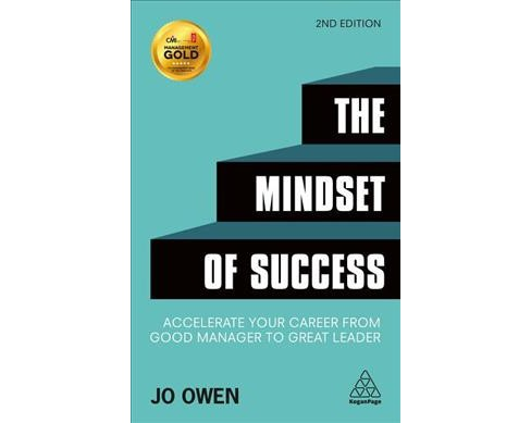 Mindset of Success : Accelerate your career from good manager to great leader (Paperback) (Jo Owen) - image 1 of 1