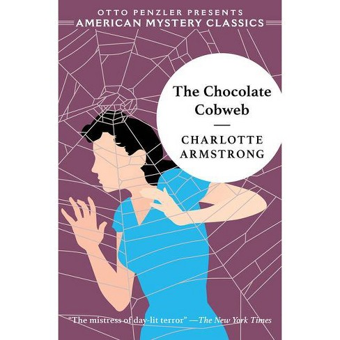 The Chocolate Cobweb - by  Charlotte Armstrong (Paperback) - image 1 of 1