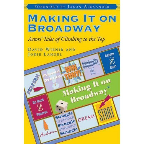 Making It on Broadway - by  Jodie Langel & David Wienir (Paperback) - image 1 of 1