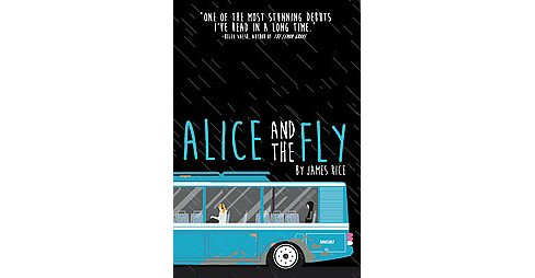 Alice and the Fly (Hardcover) (James Rice) - image 1 of 1