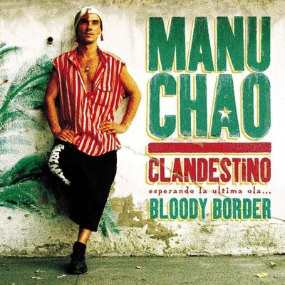 Manu Chao - Clandestino/Bloody Border (Limited Edition) (CD)